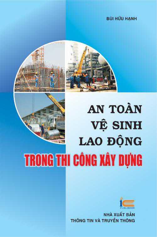 An toàn vệ sinh lao động trong thi công xây dựng
