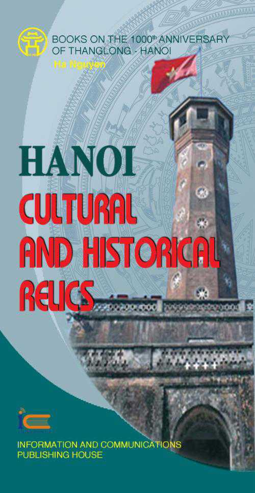 Hanoi cultural and historical relics