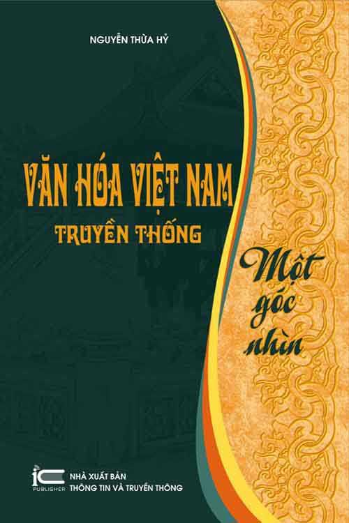 Văn hóa Việt Nam truyền thống - Một góc nhìn