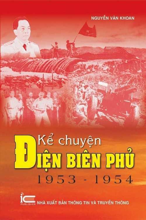 Kể chuyện Điện Biên Phủ 1953-1954