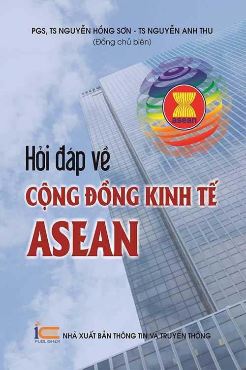 Hỏi đáp về cộng đồng kinh tế Asean
