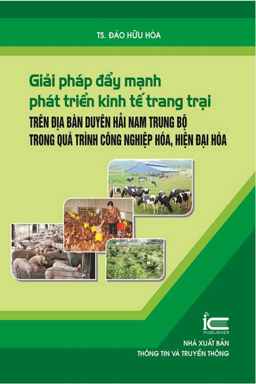 Giải pháp đẩy mạnh phát triển kinh tế trang trại trên địa bàn duyên hải Nam Trung Bộ trong quá trình CNNH-HĐH