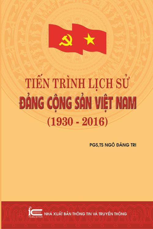 Tiến trình Lịch sử Đảng Cộng sản Việt Nam (1930 - 2016)